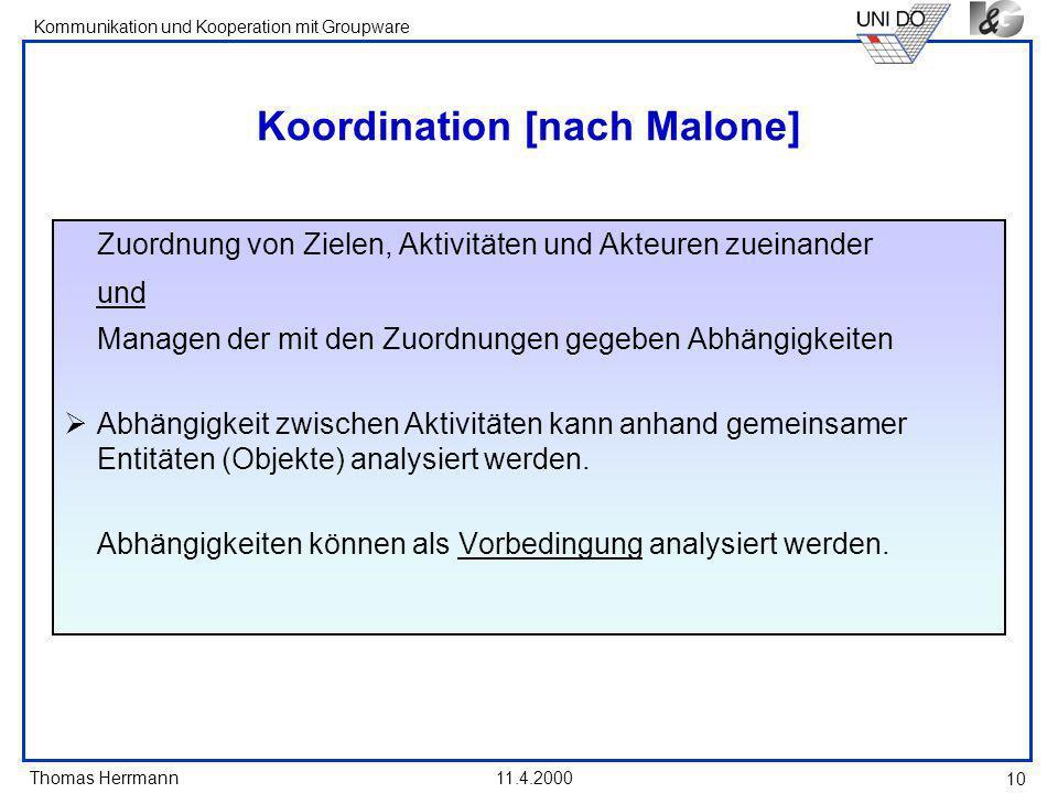 Koordination [nach Malone]